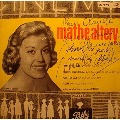 MATHÉ ALTÉRY chanson de lima/ballade indochinoise DÉDICACÉ EP 7