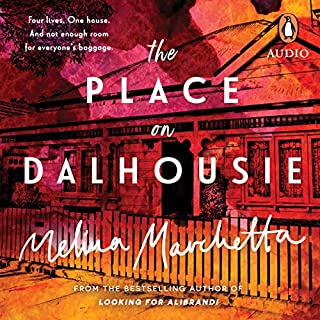 The Place on Dalhousie                   By:                                                                                                                                 Melina Marchetta                               Narrated by:                                                                                                                                 Maria Angelico                      Length: 6 hrs and 39 mins     15 ratings     Overall 4.1
