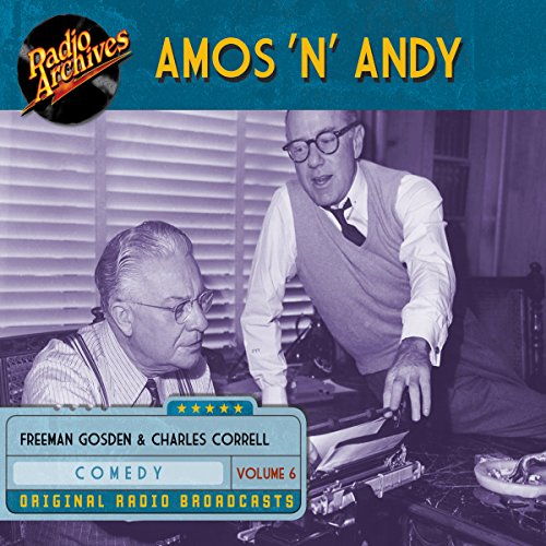 Amos 'n' Andy, Volume 6 audiobook cover art