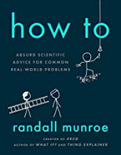 How To. Absurd Scientific Advice for Common Real-World Problems