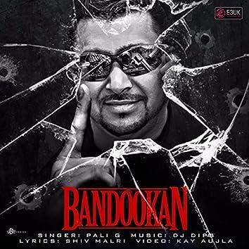 Bandookan (feat. Dj Dips)