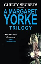 Guilty Secrets 'No Medals for the Major', 'Serious Intent', 'Question of Belief : A Margaret Yorke Trilogy