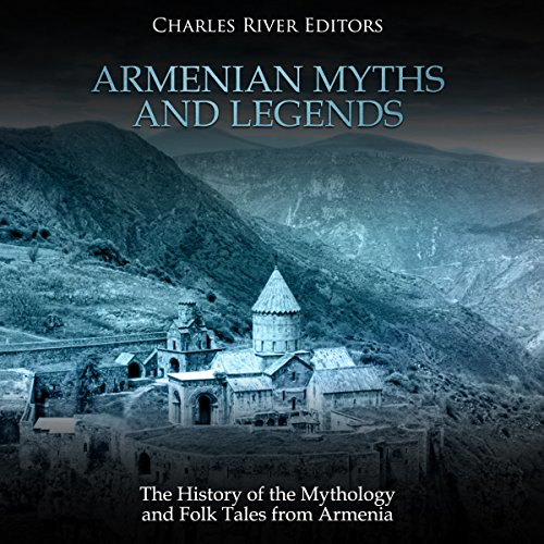 Armenian Myths and Legends audiobook cover art