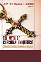 Best the myth of christian uniqueness Reviews