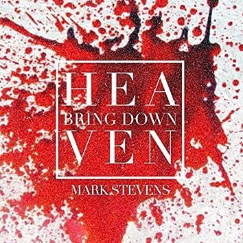 Bring Down Heaven