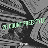20 Count (Freestyle) [Explicit]