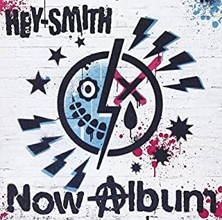 Now Album by Hey-Smith (2013-07-28)