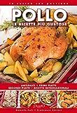 pollo. le ricette più gustose