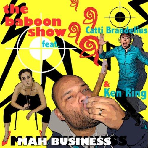 Mah Business (Feat. Catti Brandelius & Ken Ring) [feat. Ken Ring & Catti Brandelius]