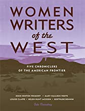 Women Writers of the West: Five Chroniclers of the Frontier (Notable Western Women)