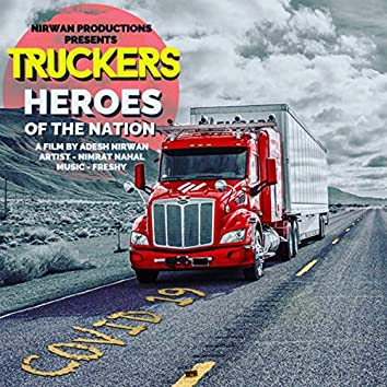 Truckers - Heroes of the Nation