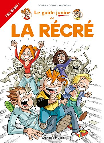 Les Guides Junior - Tome 17: La Récré