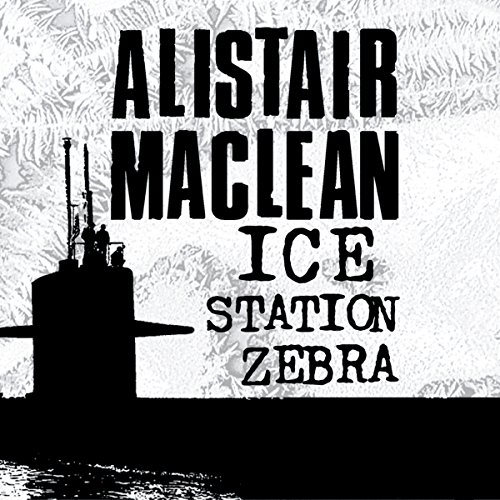 Ice Station Zebra audiobook cover art