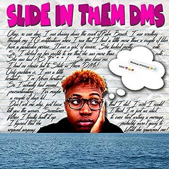 Slide in Them Dms [Explicit]