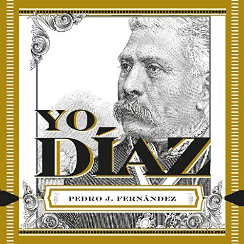 Yo, Díaz (Spanish Edition)  By  cover art