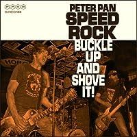 Buckle Up & Shove It by Peter Speedrock Pan (2014-06-10)