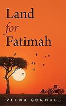 Land for Fatimah (Essential Prose Book 152)