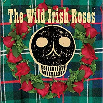 The Wild Irish Roses