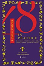 The 48 Laws of Power in Practice