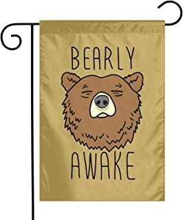 Bearly Awake Sleep Garden Flag Banner 12 X 18 Inch House Yard Flag Holiday Seasonal Outdoor Flag