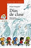 Días de clase (LITERATURA INFANTIL - Sopa de Libros)