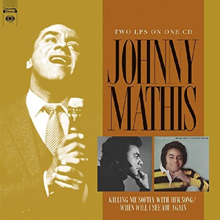 Johnny Mathis - Killing Me Softly with Her Song/When Will I See You Again (2019) LEAK ALBUM