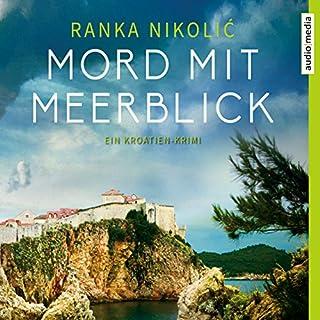 Mord mit Meerblick: Ein Kroatien-Krimi                   Autor:                                                                                                                                 Ranka Nikolic                               Sprecher:                                                                                                                                 Mimi Fiedler                      Spieldauer: 5 Std. und 49 Min.     3 Bewertungen     Gesamt 2,3