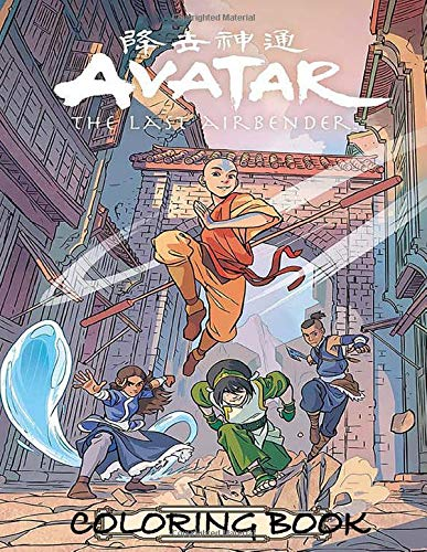 Avatar The Last Airbender Coloring Book: Reliving the story with Aang, Zuko, Katara, Toph, Sokka and many more!