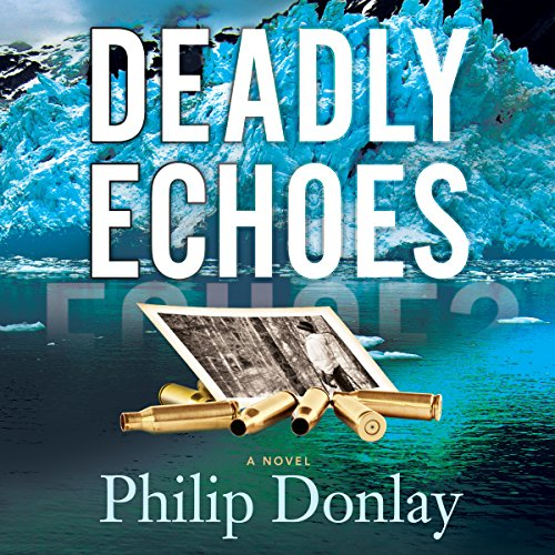 Deadly Echoes: A Novel cover art