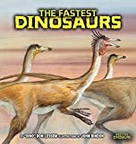 The Fastest Dinosaurs (Meet the Dinosaurs)