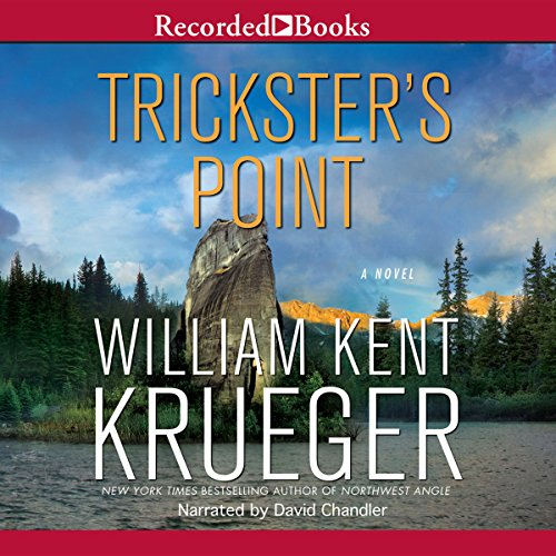 Trickster's Point     A Cork O'Connor Mystery, Book 12              By:                                                                                                                                 William Kent Krueger                               Narrated by:                                                                                                                                 David Chandler                      Length: 11 hrs and 38 mins     1 rating     Overall 4.0