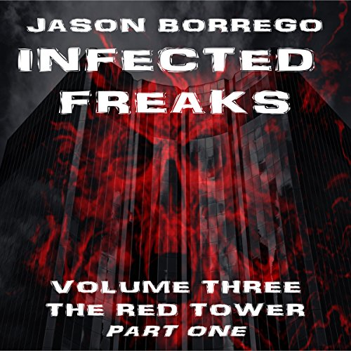 Infected Freaks, Volume 3 audiobook cover art