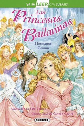 Las princesas bailarinas (Ya sé LEER con Susaeta - nivel 2)