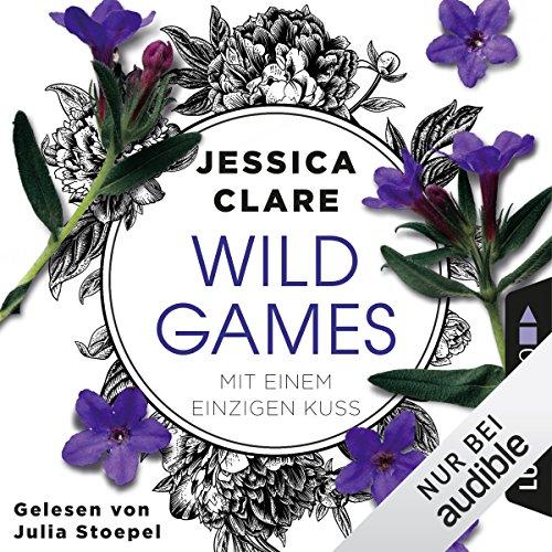 Mit einem einzigen Kuss (Wild Games 2) Titelbild
