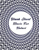 blank sheet music for hulusi: music manuscript paper, optical illusion cover, clefs notebook, composition notebook, blank sheet music compositio, (8.5 ... composition books gifts | gifts standard fo