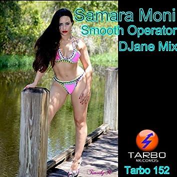 Smooth Operator Rework 2 (Djane Remix)