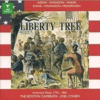 Liberty Tree - Early American Music (1776-1861) (1998-08-18)