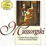 Mussorgsky: Cuadros de una Exposición & Noche en el Monte Pelado