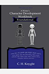 Character Development Workbook Foundational (Workbooks for writers) ペーパーバック