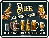 RAHMENLOS Original Blechschild: Bier jammert Nicht - Bier