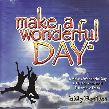 Make a Wonderful Day