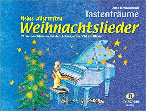 Meine allerersten Weihnachtslieder - 21 Weihnachtslieder für den Anfangsunterricht am Klavier: 21 Weihnachtslieder im Fünftonraum für den Anfangsunterricht am Klavier