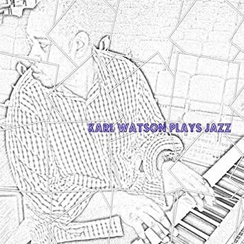 Karl Watson Plays Jazz