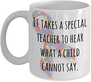 Autism awareness mug - It takes a special teacher to hear what a child cannot say - ABA occupational speech therapist special resource support teacher appreciation gift