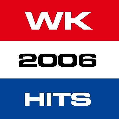 WK 2006 Hits de Various artists en Amazon Music - Amazon.es