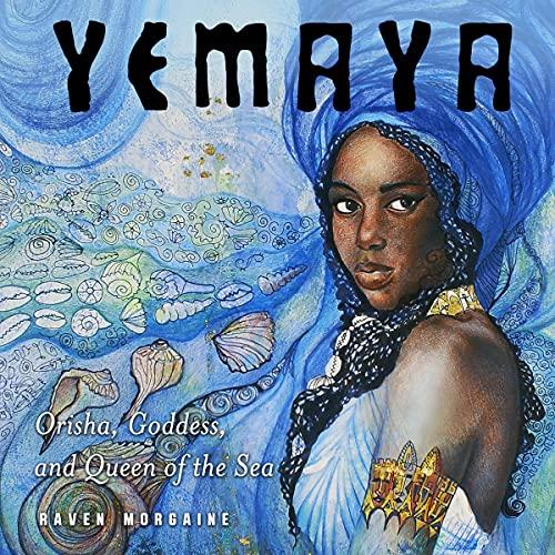 Yemaya Audiobook By Raven Morgaine cover art