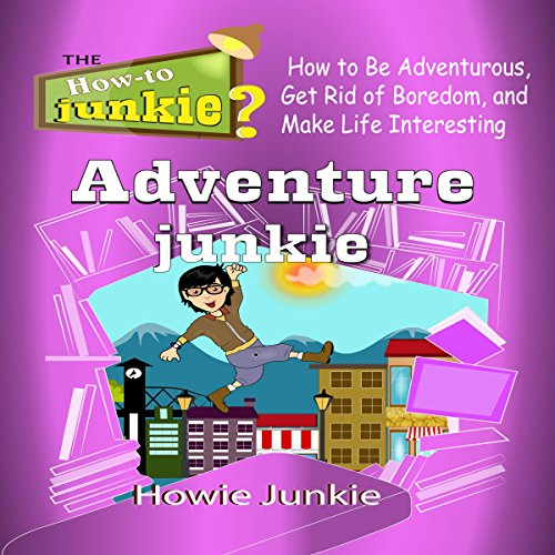 Adventure Junkie audiobook cover art