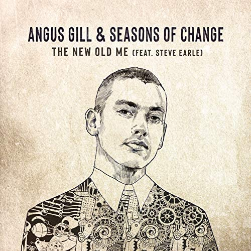 Angus Gill & Seasons of Change feat. Steve Earle