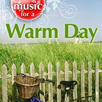 Music for a Warm Day