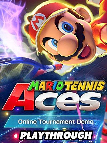 Clip: Mario Tennis Aces Demo Online Tournament Demo Gameplay
